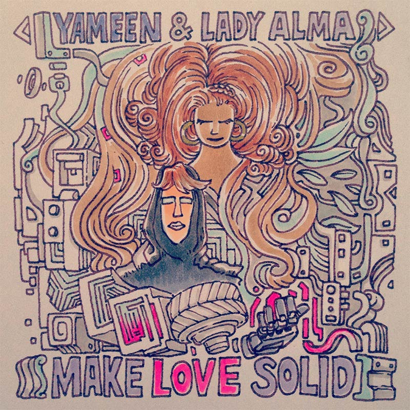 Make Love Solid - Yameen & Lady Alma