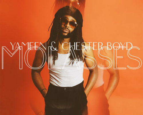 Molasses featuring Chester Boyd